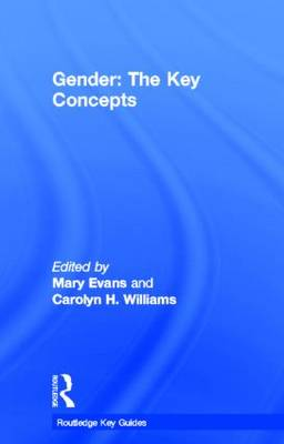 Gender: The Key Concepts - Routledge Key Guides (Hardback)