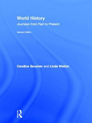 World History: Journeys from Past to Present (Hardback)