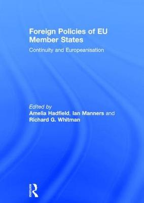 Foreign Policies of EU Member States: Continuity and Europeanisation (Hardback)