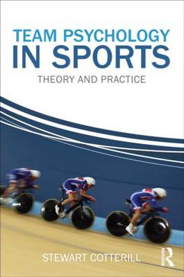 Team Psychology in Sports: Theory and Practice (Paperback)
