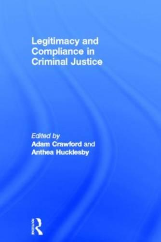 Legitimacy and Compliance in Criminal Justice (Hardback)