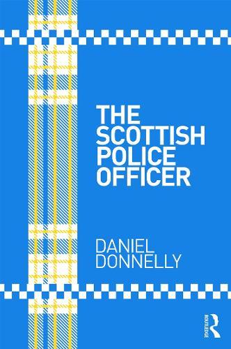 The Scottish Police Officer (Paperback)