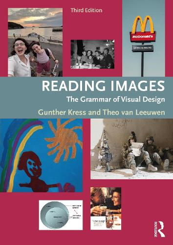 Reading Images: The Grammar of Visual Design (Paperback)