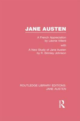 Jane Austen: A French Appreciation - Routledge Library Editions: Jane Austen (Hardback)