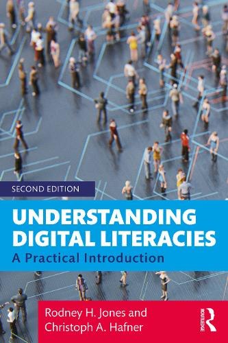 Understanding Digital Literacies: A Practical Introduction (Paperback)