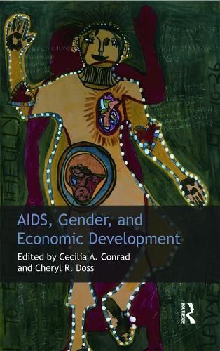 AIDS, Gender and Economic Development (Hardback)