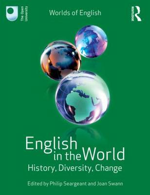 English in the World: History, Diversity, Change (Paperback)