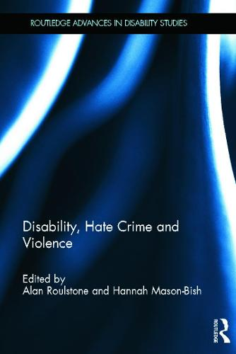 Disability, Hate Crime and Violence (Hardback)