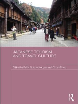 Japanese Tourism and Travel Culture (Paperback)