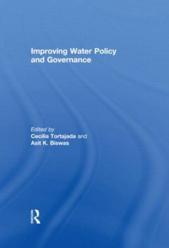 Improving Water Policy and Governance - Routledge Special Issues on Water Policy and Governance (Paperback)