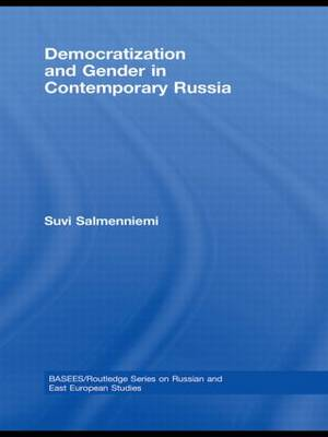 Democratization and Gender in Contemporary Russia (Paperback)