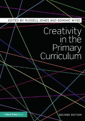 Creativity in the Primary Curriculum (Paperback)