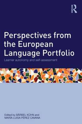 Perspectives from the European Language Portfolio: Learner autonomy and self-assessment (Paperback)