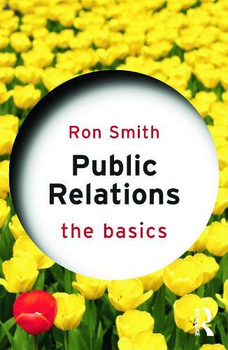 Public Relations: The Basics - The Basics (Paperback)
