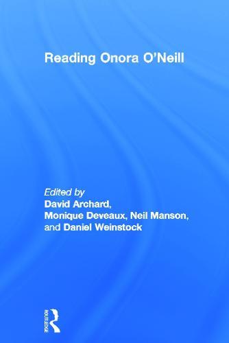 Reading Onora O'Neill (Hardback)
