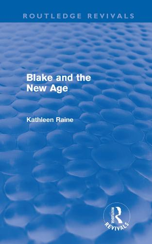 Blake and the New Age - Routledge Revivals (Hardback)