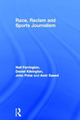 Race, Racism and Sports Journalism (Hardback)