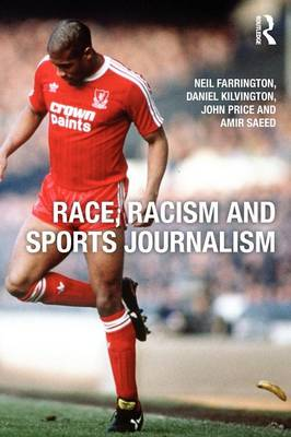 Race, Racism and Sports Journalism (Paperback)