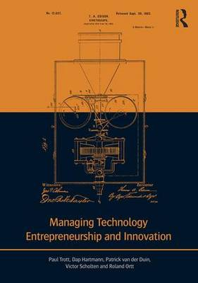 Managing Technology Entrepreneurship and Innovation (Paperback)