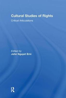 Cultural Studies of Rights: Critical Articulations (Hardback)