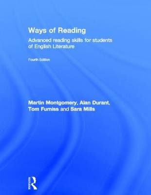 Ways of Reading: Advanced Reading Skills for Students of English Literature (Hardback)