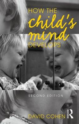 How the Child's Mind Develops, 2nd Edition (Paperback)