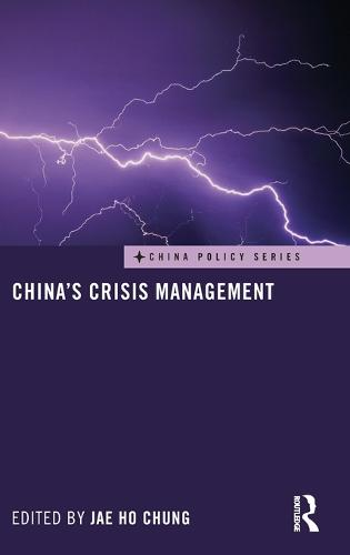 China's Crisis Management (Hardback)