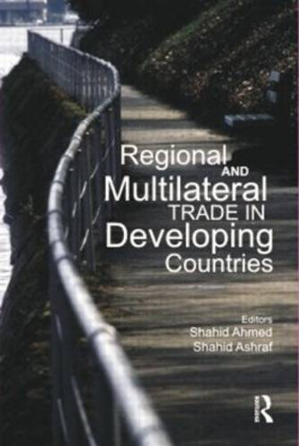 Regional and Multilateral Trade in Developing Countries (Hardback)