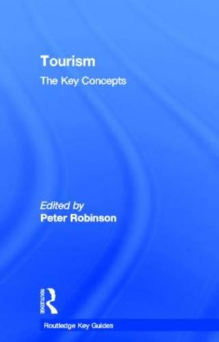 Tourism: The Key Concepts - Routledge Key Guides (Hardback)