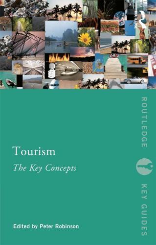 Tourism: The Key Concepts - Routledge Key Guides (Paperback)