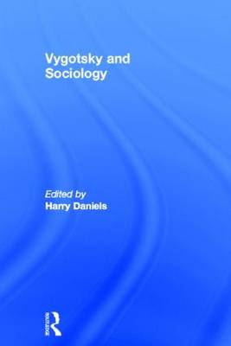 Vygotsky and Sociology (Hardback)