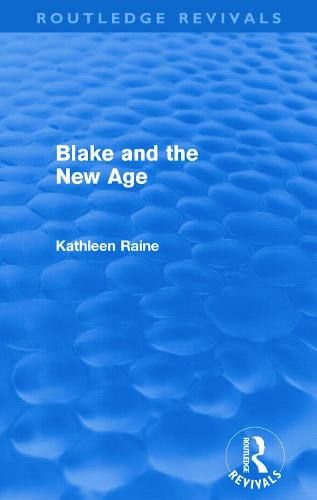 Blake and the New Age - Routledge Revivals (Paperback)