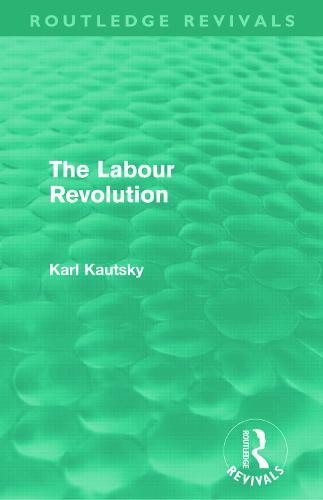 The Labour Revolution - Routledge Revivals (Paperback)