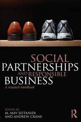 Social Partnerships and Responsible Business: A Research Handbook (Paperback)