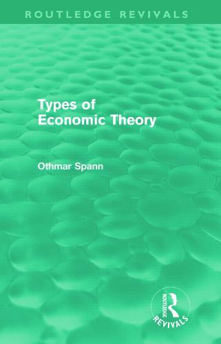 Types of Economic Theory (Hardback)