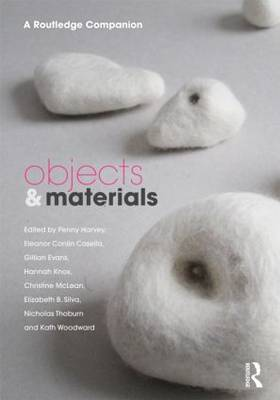 Objects and Materials: A Routledge Companion (Hardback)