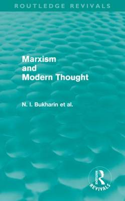 Marxism and Modern Thought - Routledge Revivals (Hardback)