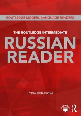 The Routledge Intermediate Russian Reader (Paperback)
