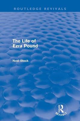 The Life of Ezra Pound - Routledge Revivals (Paperback)