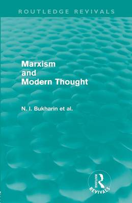Marxism and Modern Thought - Routledge Revivals (Paperback)