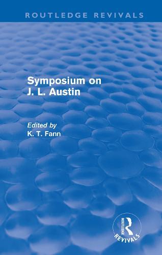 Symposium on J. L. Austin - Routledge Revivals (Hardback)