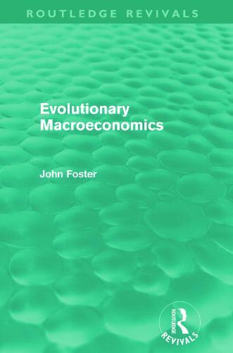 Evolutionary Macroeconomics (Hardback)