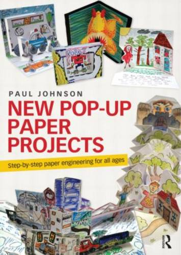 New Pop-Up Paper Projects: Step-by-step paper engineering for all ages (Paperback)