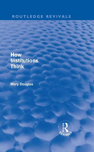 How Institutions Think (Hardback)