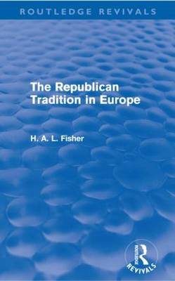 The Republican Tradition in Europe (Paperback)