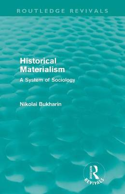 Historical Materialism: A System of Sociology (Paperback)