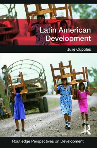 Latin American Development - Routledge Perspectives on Development (Paperback)