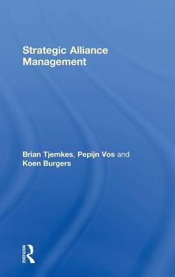 Strategic Alliance Management (Hardback)