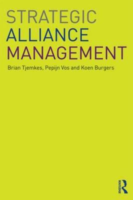 Strategic Alliance Management (Paperback)