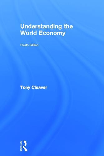 Understanding the World Economy (Hardback)